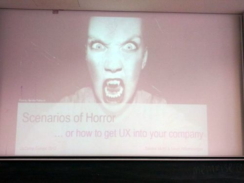 Scenarios of Horror, How to get UX to your company?